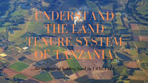 land ownership in Tanzania, ways of occupying land in Tanzania, methods of acquiring land in Tanzania