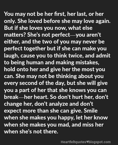 Shes Not Perfectyou Arent Either Heartfelt Love And Life Quotes