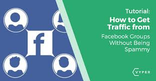 Facebook Groups for traffic