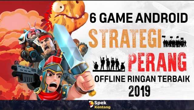 6 Game Strategi Perang Offline Ringan di Android Terbaik 2019 Lenyapkan Musuhmu