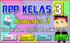 RPP Lengkap Kelas 3 SD Semester 2 Kurikulum 2013 / K13 Revisi 2018