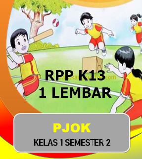 Ibu guru serta nitizen pemerhati edukasi yang menanyakan perangkat pembelajaran khususnya  √  Download RPP 1 Lembar PJOK K13 Kelas 1 SD/MI