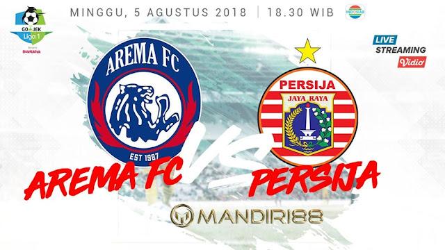 Prediksi Arema FC Vs Persija Jakarta, Minggu 05 Agustus 2018 Pukul 18.30 WIB @ Indosiar