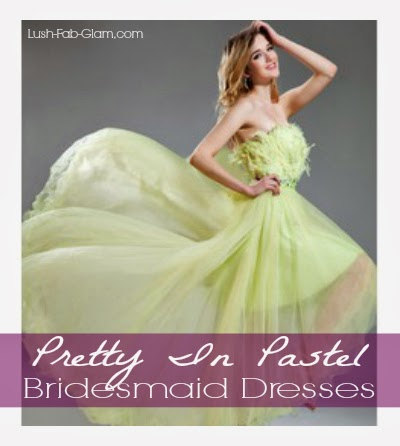 http://www.lush-fab-glam.com/2014/03/spring-wedding-bridesmaid-dresses.html