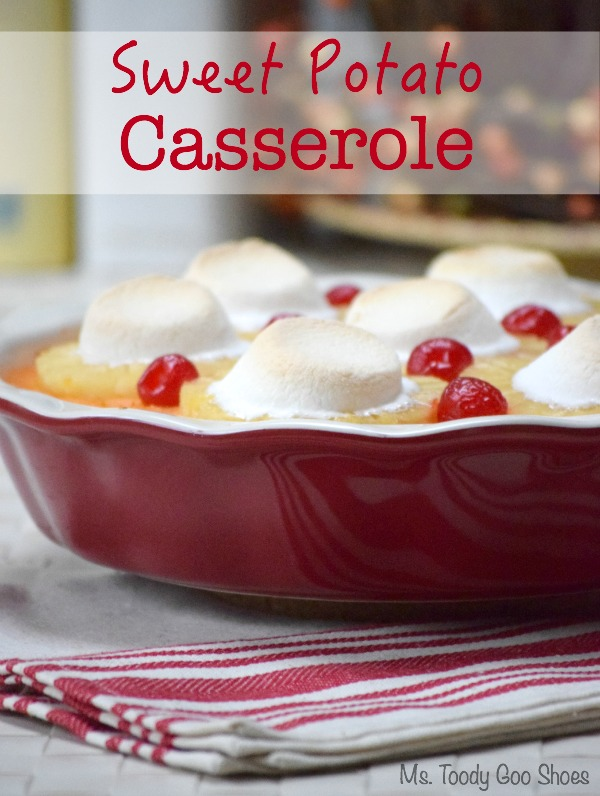 Sweet Potato Casserole - Just like mom used to make! | Ms. Toody Goo Shoes