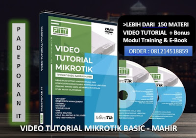 http://padepokan-it.blogspot.co.id/2017/12/jual-video-tutorial-mikrotik-murah-dan.html