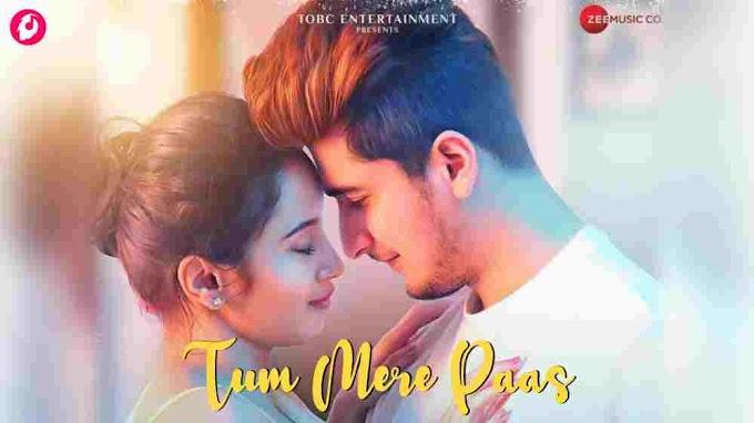 Tum Mere Paas Song Lyrics - Bhavin Bhanushali & Pragya Kodile