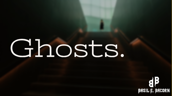 Ghosts.