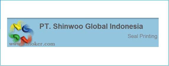 Lowongan Kerja PT SHINWOO GLOBAL INDONESIA Terbaru 2018