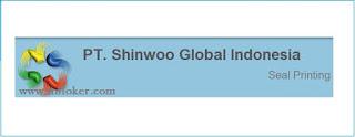 Lowongan Kerja PT SHINWOO GLOBAL INDONESIA Terbaru 2016
