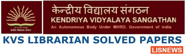 Kendriya Vidyalaya Sangathan (KVS) Librarian Solved Papers of Library and Information Science