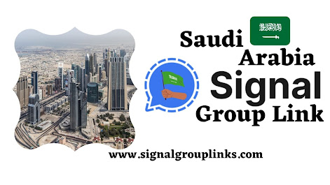 Saudi Arabia Signal Group Link