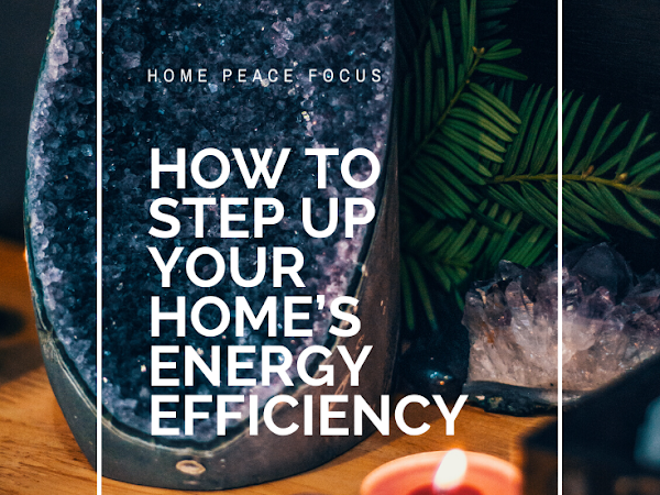 How to Step up Your Home's Energy Efficiency