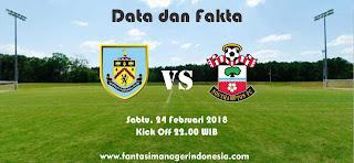 Data dan Fakta Fantasy Premier League GW 28 Burnley vs Southampton Fantasi Manager Indonesia