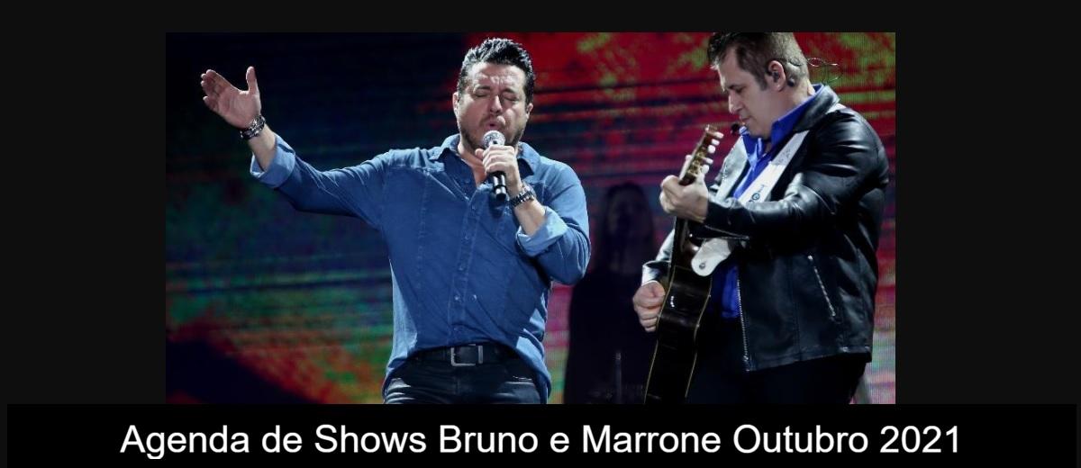 Agenda de shows Outubro 2021 Bruno Marrone - Próximo Show