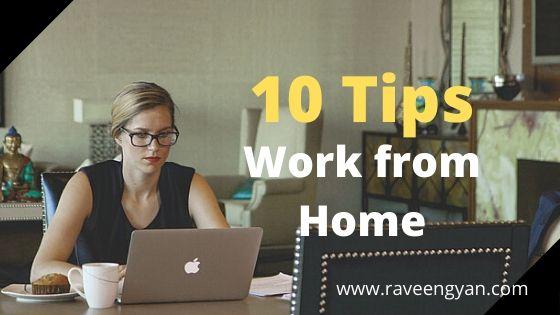 घर बैठे पैसे कमाने के 10 टिप्स । work from home 10 tips.