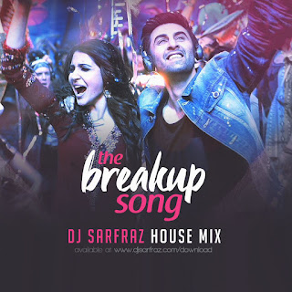 Download-DJ-SARFRAZ-Breakup-Song-(House-Mix)