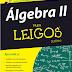 Álgebra II Para Leigos