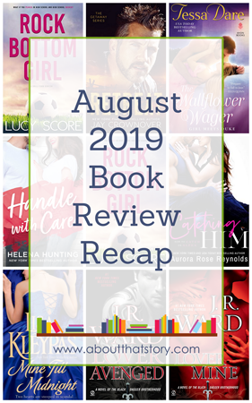 August 2019 Book Review Recap | About That Story