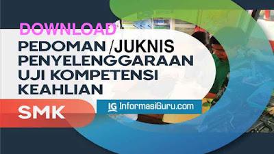 Download Panduan/Pedoman/Juknis Uji Kompetensi Keahlian (UKK) SMK Tahun 2021 I PDF
