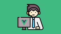 Master Vuejs from scratch (incl Vuex, Vue Router)