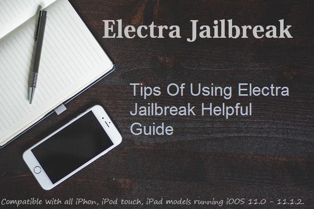 Tips Of Using Electra Jailbreak Helpful Guide