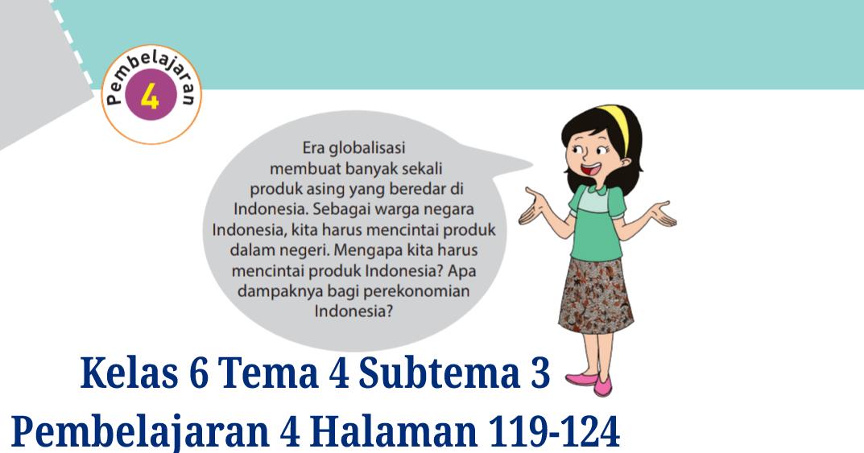 Kunci Jawaban Buku Tematik Tema 4 Kelas 6 Halaman 119 120