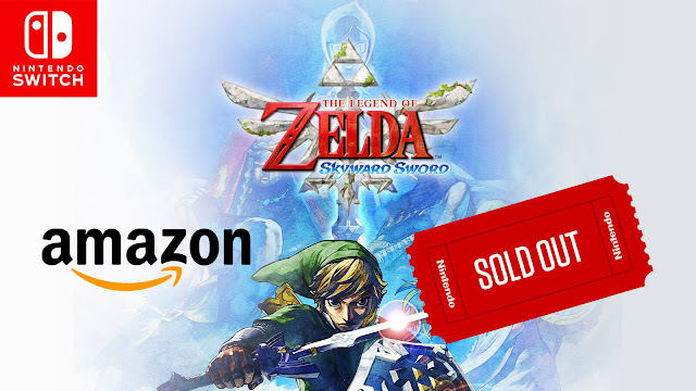 legend of zelda skyward sword hd pre-orders sold out on amazon united states kingdom action-adventure nintendo switch