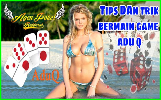 Menang Beruntun Dengan Tips Dan Trik Bermain AduQ