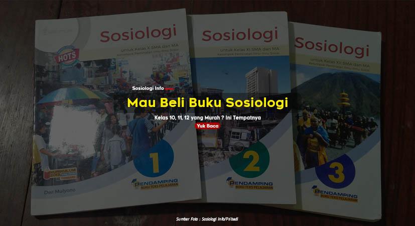 Mau Beli Buku Sosiologi Kelas 10, 11, 12 yang Murah ? Ini Tempatnya