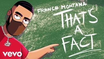 That's A Fact Lyrics - French Montana