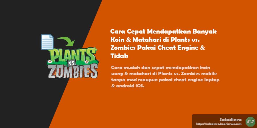 Cara mudah dan cepat mendapatkan koin uang & matahari di Plants vs. Zombies mobile tanpa mod maupun pakai cheat engine laptop & android iOS.
