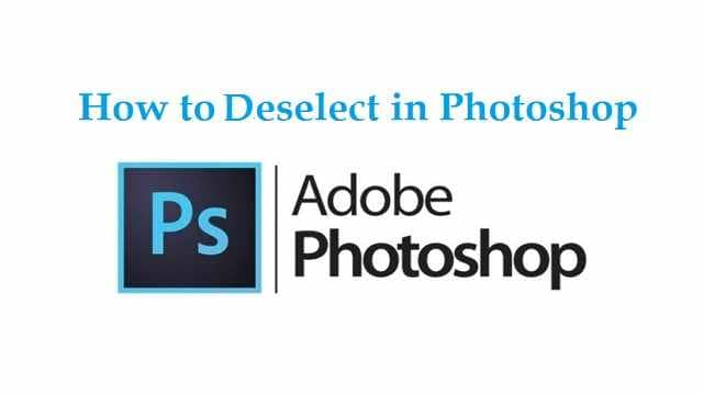How to deselect in Photoshop - Adobe Photoshop