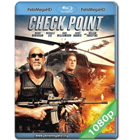 CHECK POINT (2017) FULL 1080P HD MKV ESPAÑOL LATINO