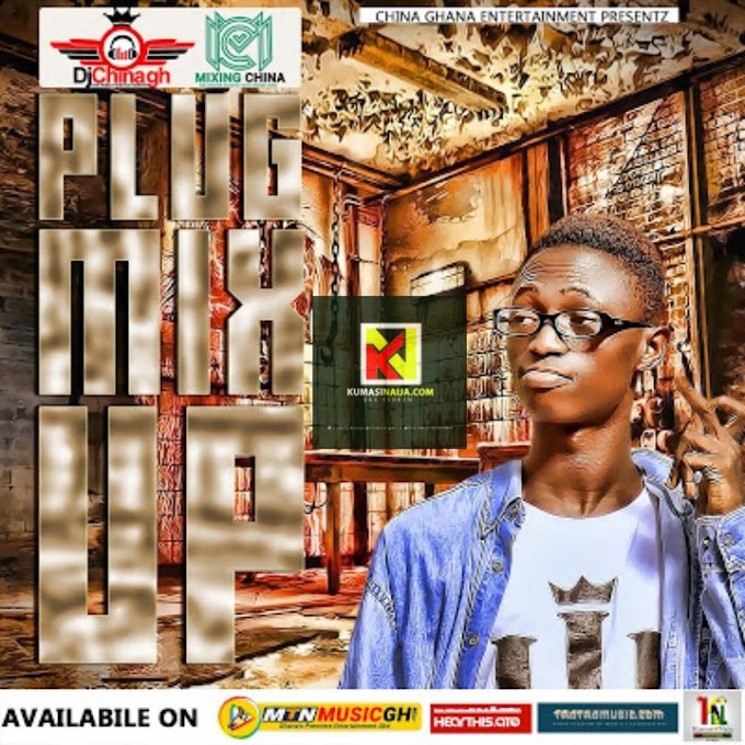 Download: Dj China Ghana - Plug Mix Up(Vol.1 Mixtape)