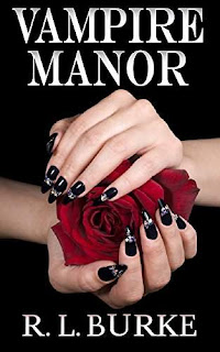 Vampire Manor - a young adult paranormal romance by R.L. Burke