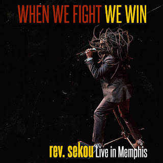 Rev. Sekou - When We Fight We Win - Live In Memphis (Live) [iTunes Plus AAC M4A]