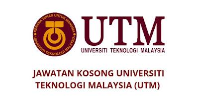 Jawatan Kosong UTM 2019 Universiti Teknologi Malaysia