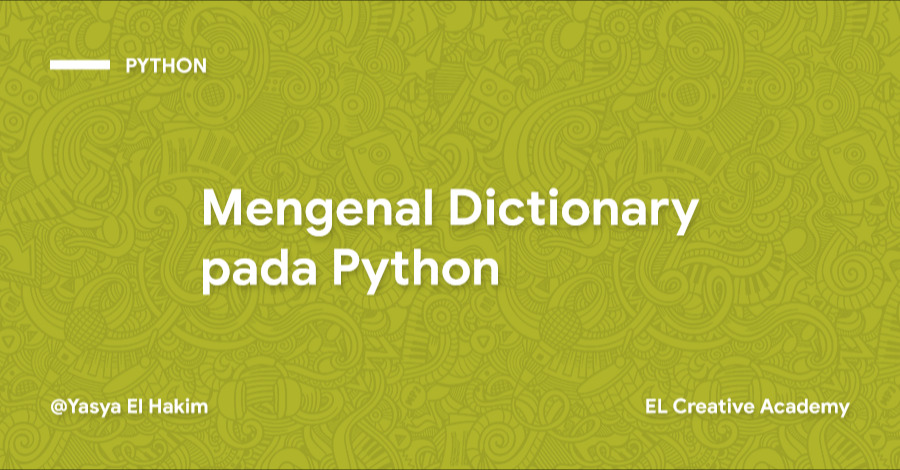 Mengenal Dictionary pada Python