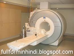 MRI Ka Full Form MRI Ki Full Form MRI Ka Matlab MRI Scan
