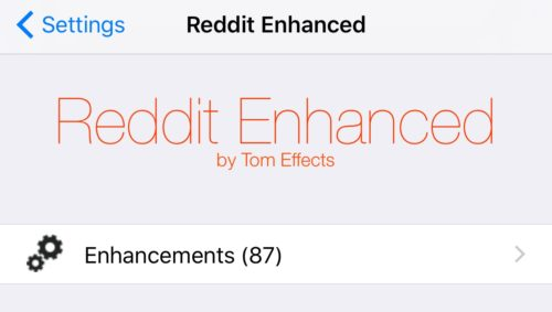 Reddit-Enhancedo Reddit Enhanced is a Tweak That Shall we You Customise the Respectable Reddit App Jailbreak