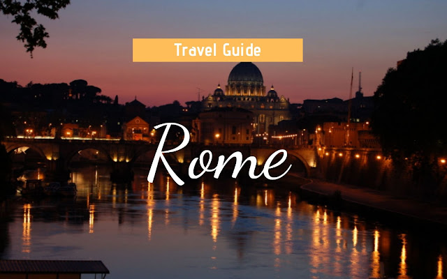 Rome Travel Guide for 2020