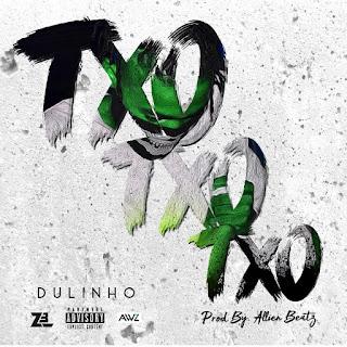 Dulinho - Txo Txo Txo [Prod.Allien Beatz]
