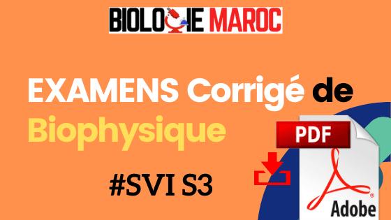 EXAMENS de Biophysique SVI S3 - PDF