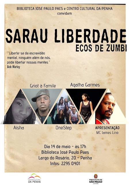 Sarau Liberdade + Sarau Ecos de Zumbi no Centro Cultural da Penha