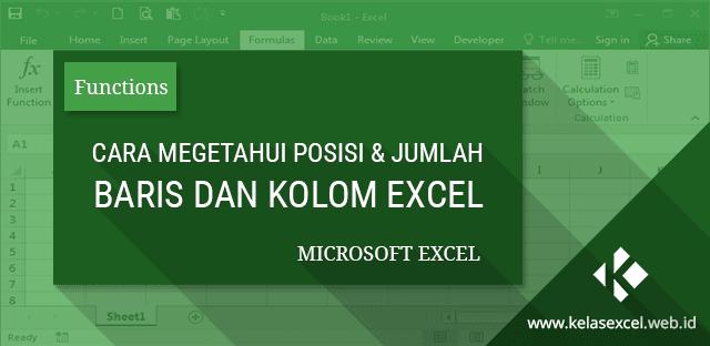 Fungsi ROW, ROWS, COLUMN & COLUMNS : Cara Mengetahui Posisi & Jumlah Baris/Kolom Data Pada Excel