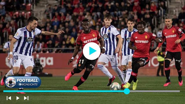 Mallorca vs Real Valladolid – Highlights