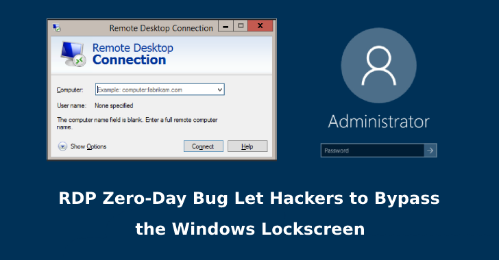 RDP Zero-Day Bug Let Hackers to Bypass the Windows Lock screen on Remote Desktop Sessions