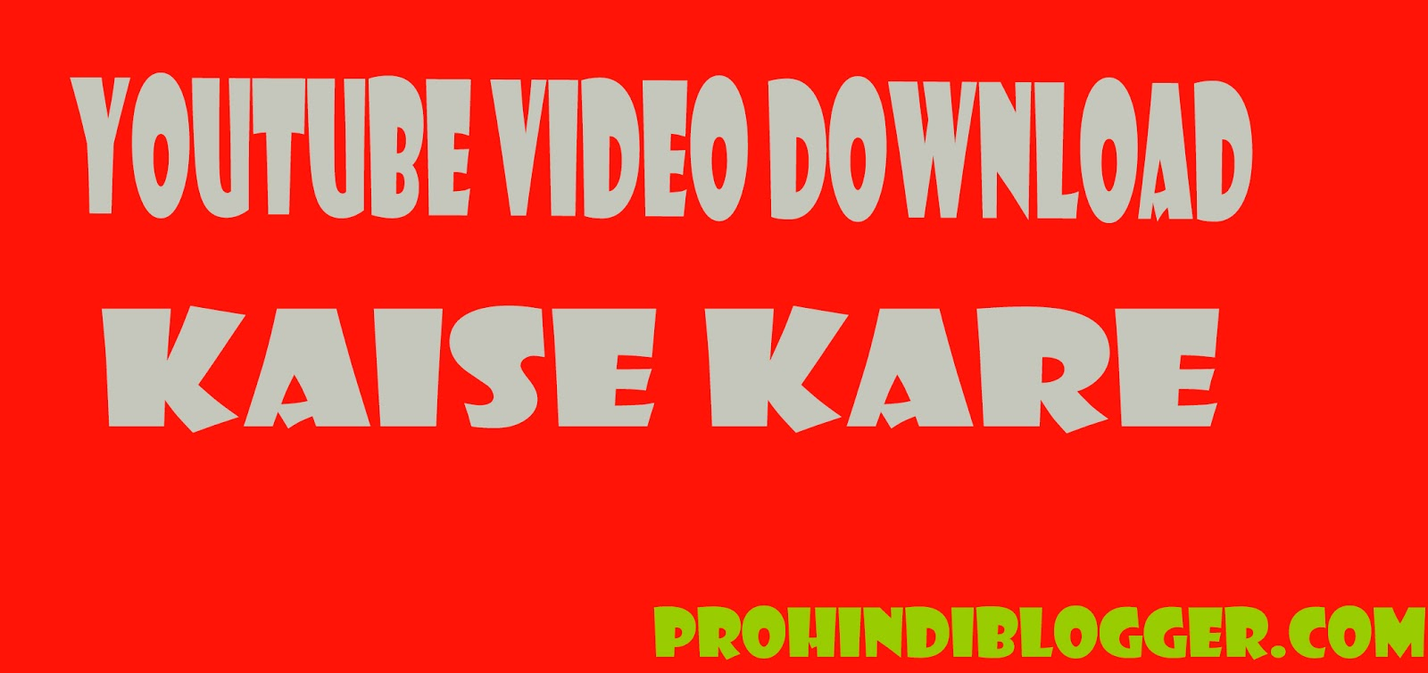 video download kaise kare