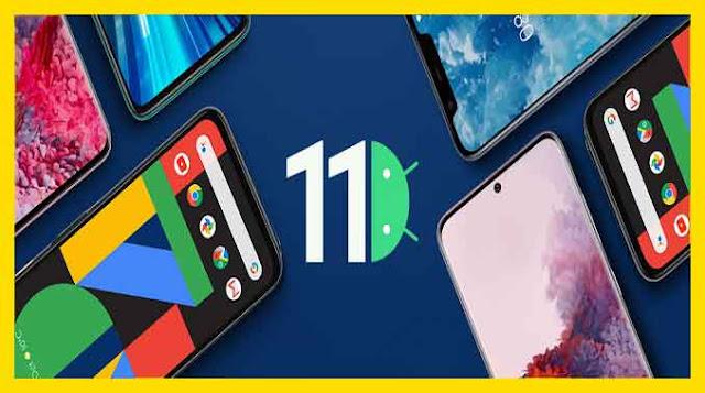 رسميا الهواتف التي ستحصل على أندرويد Android 11